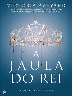 cover image of A Jaula do Rei