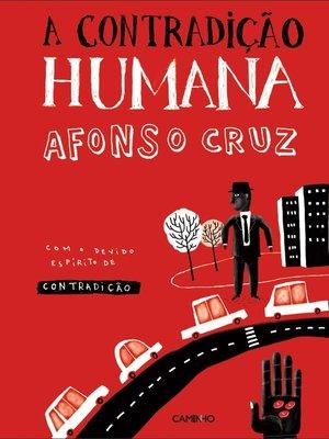 cover image of A Contradição Humana
