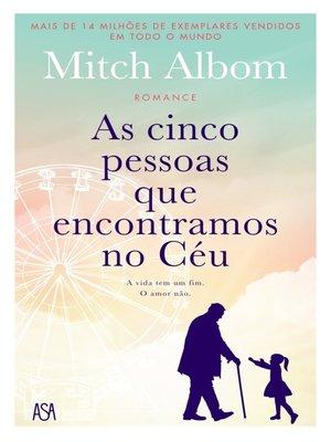 cover image of As Cinco Pessoas Que Encontramos no Céu