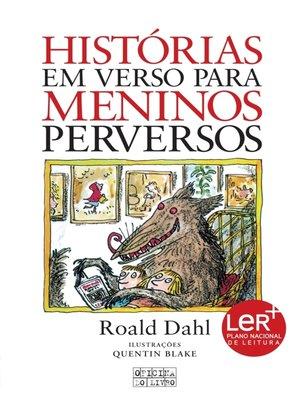 cover image of Histórias em Verso para Meninos Perversos