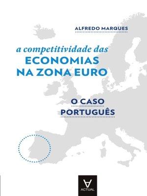 cover image of A Competitividade das Economias da Zona Euro