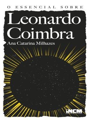 cover image of O Essencial sobre Leonardo Coimbra