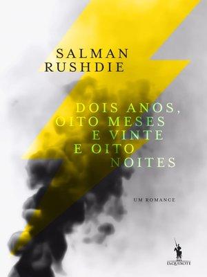 cover image of Dois Anos, Oito Meses e Vinte e Oito Noites