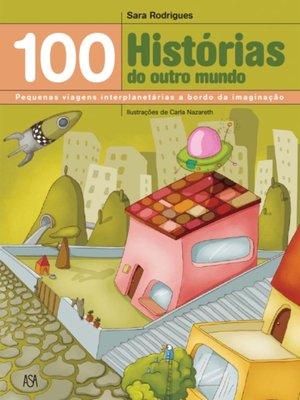 cover image of 100 Histórias do outro mundo