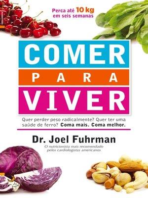 cover image of Comer para Viver
