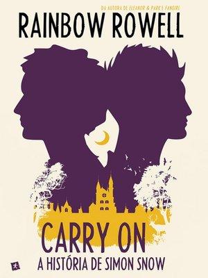 cover image of Carry On--A História de Simon Snow