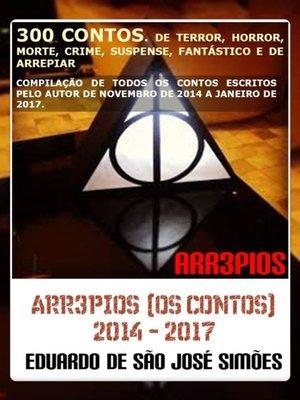 cover image of Arr3pios (Os Contos) 2014--2017 (Arr3pios, #11)