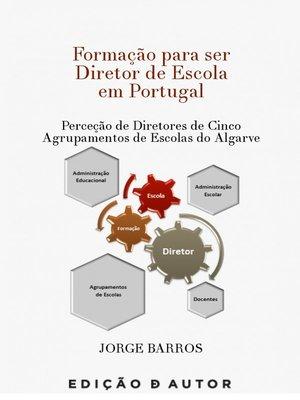 cover image of Formação para ser Diretor de Escola em Portugal