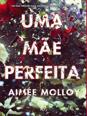 cover image of Uma Mãe Perfeita