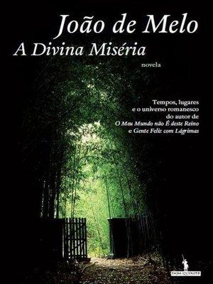 cover image of A Divina Miséria