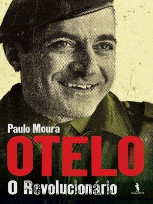 cover image of Otelo ? O Revolucionário