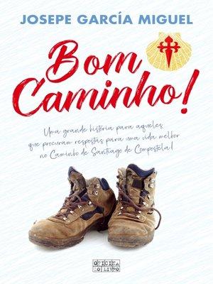 cover image of Bom Caminho!