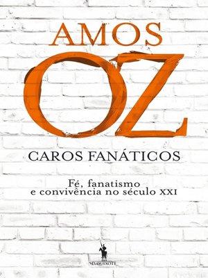 cover image of Caros Fanáticos