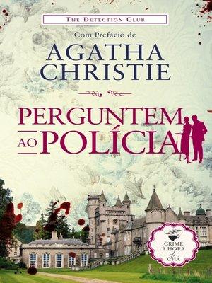 cover image of Perguntem ao Polícia