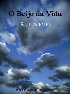 cover image of O Beijo da Vida