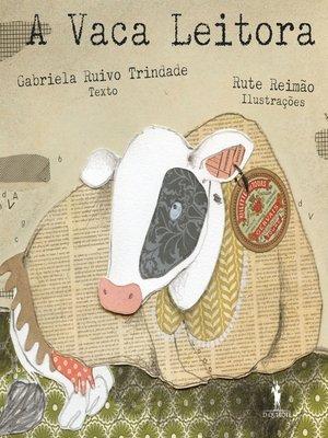 cover image of A Vaca Leitora