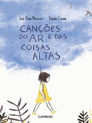 cover image of Canções do Ar e das Coisas Altas