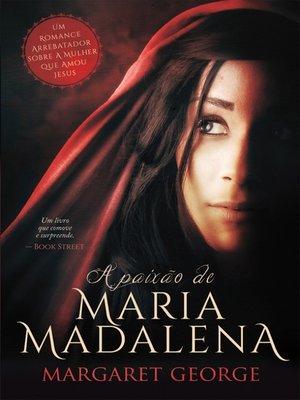 cover image of A Paixão de Maria Madalena