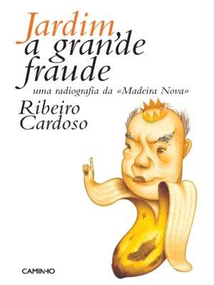 cover image of Jardim, a Grande Fraude