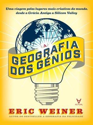cover image of A Geografia dos Génios