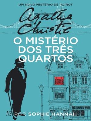 cover image of O Mistério dos Três Quartos