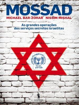 cover image of MOSSAD ? As grandes operações dos serviços secretos israelitas