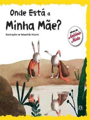 cover image of Onde Está a Minha Mãe?
