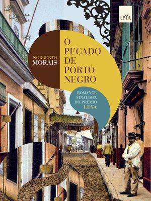 cover image of O pecado de Porto Negro