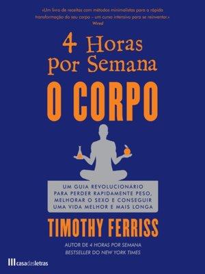 cover image of 4 Horas por Semana--O Corpo