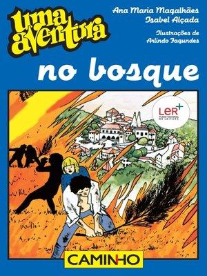 cover image of Uma Aventura no Bosque