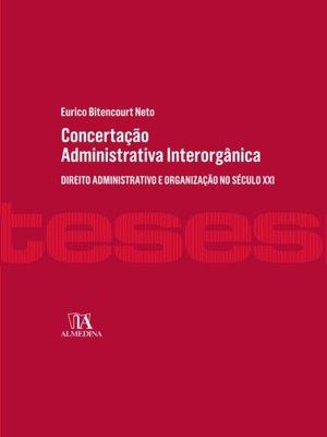 cover image of Concertação Administrativa Interorgânica
