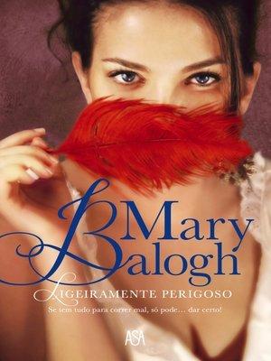 cover image of Ligeiramente Perigoso