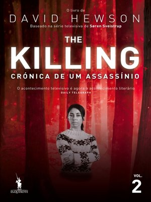 cover image of The Killing ? Crónica de um Assassínio 2