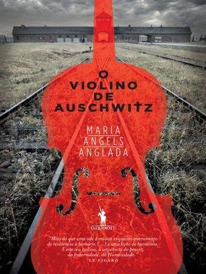 cover image of O Violino de Auschwitz