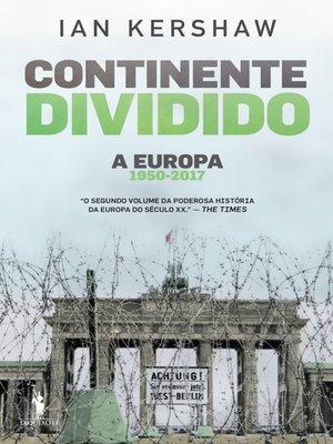 cover image of Continente Dividido