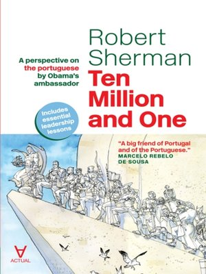 cover image of Ten Million and One--A perspective on the portuguese by Obama's ambassador
