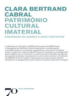 cover image of Património Cultural Imaterial--Convenção da Unesco e Seus Contextos