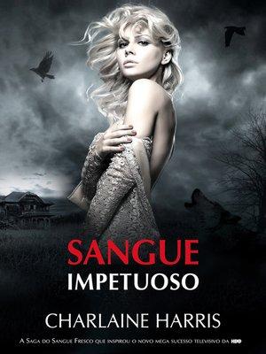 cover image of Sangue Impetuoso