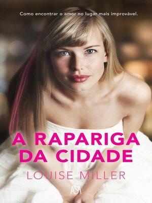 cover image of A Rapariga da Cidade