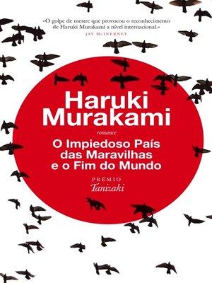 cover image of O Impiedoso País das Maravilhas e o Fim do Mundo