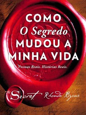 cover image of Como o Segredo Mudou a Minha Vida