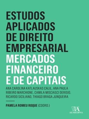 cover image of Estudos Aplicados de Direito Empresarial--Mercados Financeiro e de Capitais