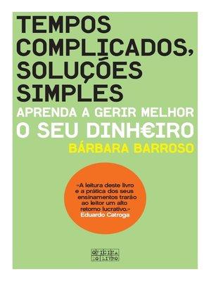 cover image of Tempos Complicados, Soluções Simples