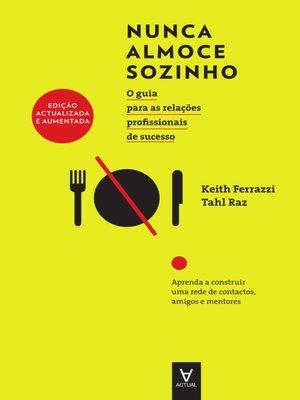 cover image of Nunca Almoce Sozinho--Edição Actualizada e Aumentada