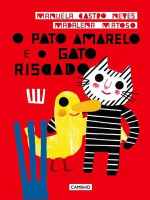 cover image of O Pato Amarelo e o Gato Riscado