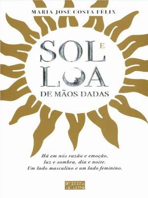 cover image of Sol e Lua de mãos dadas
