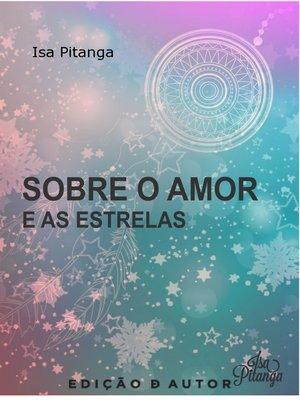 cover image of Sobre o Amor e as Estrelas