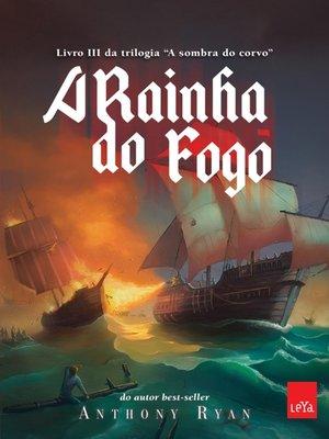 cover image of A Rainha do Fogo