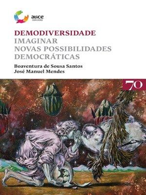 cover image of Demodiversidade--Imaginar novas possibilidades democráticas