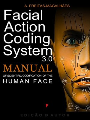 cover image of Facial Action Coding System--Manual of Scientific Codification of the Human Face